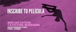 Inscribe tu película en el Madrid Skate Film Festival 2014
