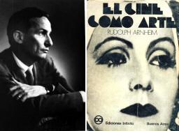 El cine como arte, una de las obras más importantes de Arnheim
