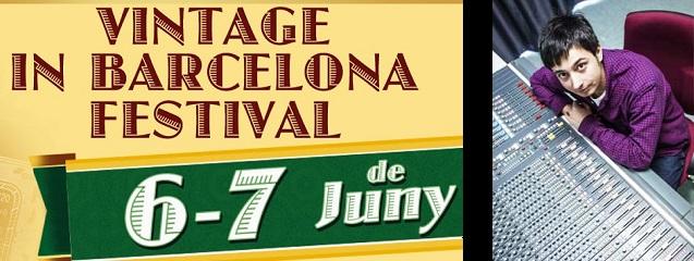 Jorge Lagrava Festival Vintage in Barcelona