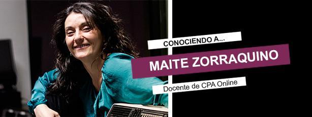 Conociendo a Maite Zorraquino