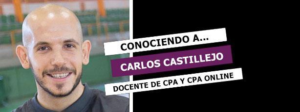 Conociendo a Carlos Castillejo, docente de CPA