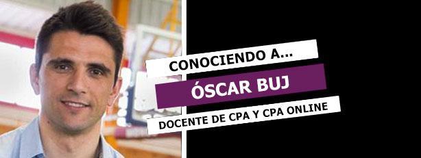 Conociendo a Óscar Buj, docente de CPA