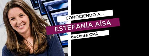 Conociendo a Estefanía Aísa, docente de CPA Online